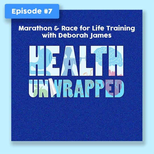 Health Unwrapped Ep.7