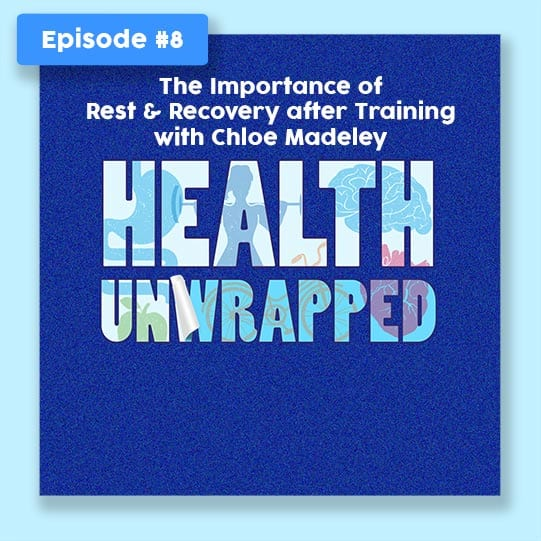 Health Unwrapped Ep.8